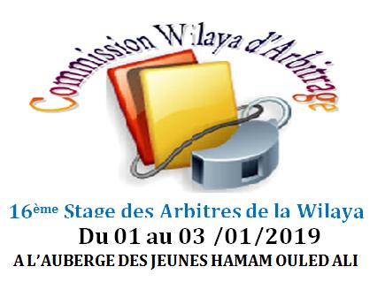 AVIS AUX ARBITRES: 16ème Stages des Arbitres de la Wilaya